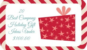 20 Best Company Holiday Gift Ideas Under $100
